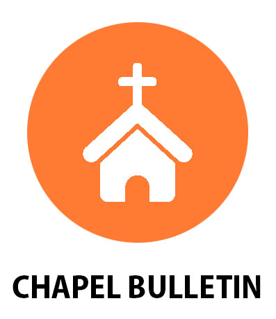 Chapel Bulletin and Announcements